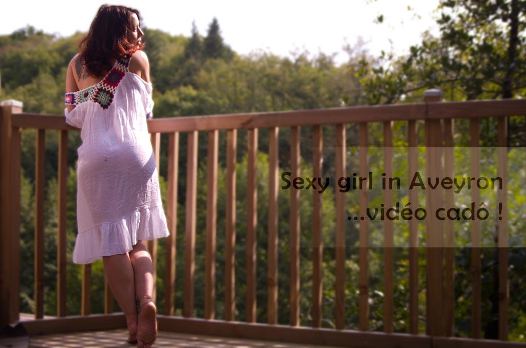 Hot and sexy girl in Aveyron – Vidéo cado !