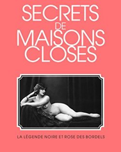 Secret de maisons closes