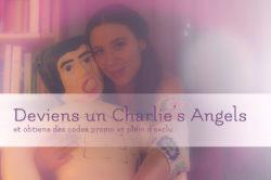 Deviens un Charlie's Angel et gagne des promo