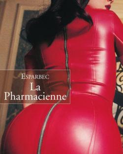 La pharmacienne de Esparbec, livre pornographique