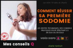 Réussir sa première sodomie – Tuto en vidéo