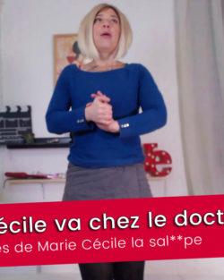 Marie Cécile la sal***pe va chez le docteur – EP. 1