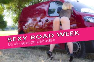 Road trip sexy, les photos érotiques. Semaine du 22 juin