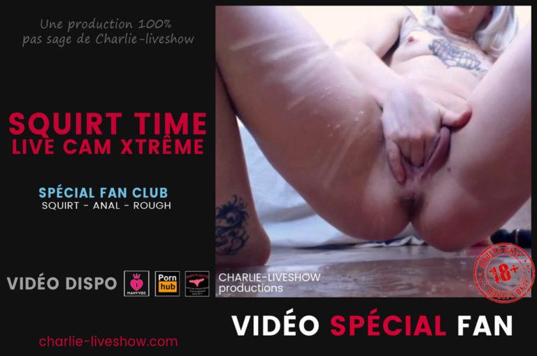 Squirt time ! Live cam Xtrême – Vidéo & photos +18 spécial fan
