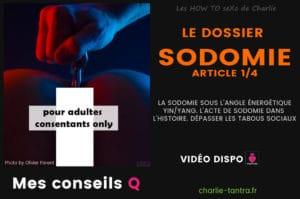 Sodomie, tantrisme et énergétique – part 1