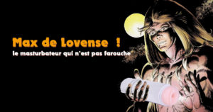Masturbateur Lovense : Max la menace