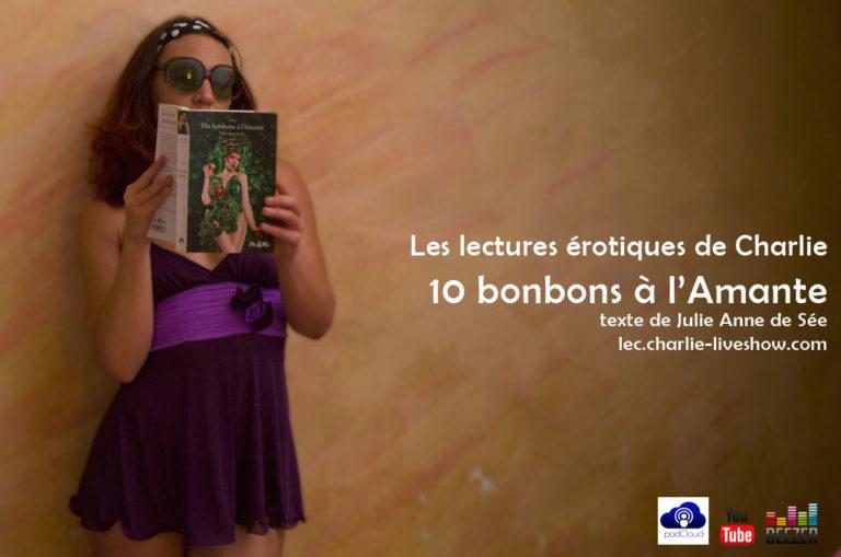 10 bonbons à l'amante, histoire érotique de Julie Anne de Sée