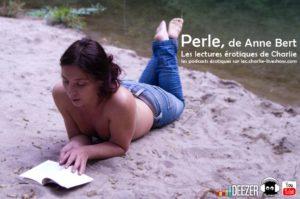 Read more about the article Perle, de Anne Bert, la littérature devient érotique