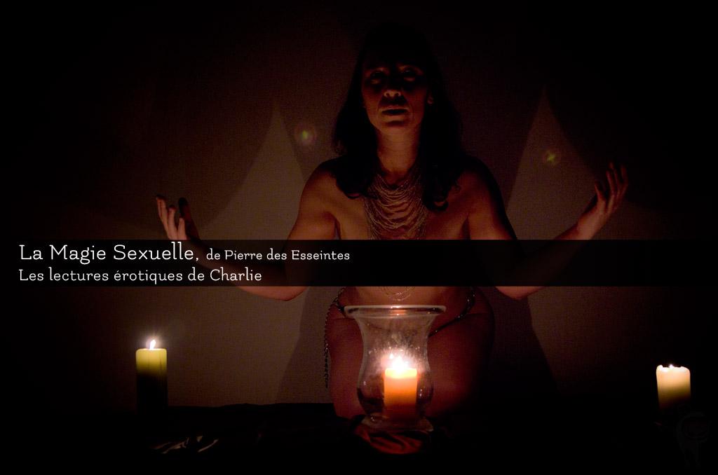 La Magie sexuelle, chronique sulfureuse