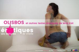 Miss Kat, Olisbos et autres textes érotiques