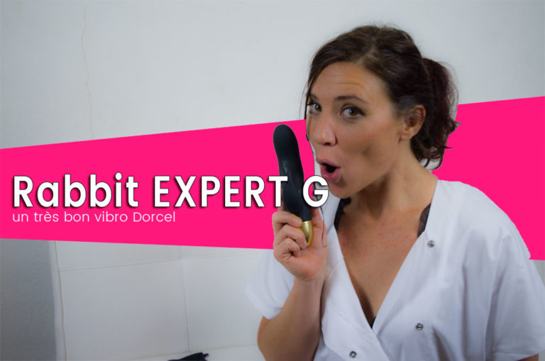 Le rabbit expert G de Dorcel, exploseur de point G ?