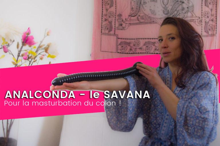 ANALconda Savana, un gode géant pour le côlon