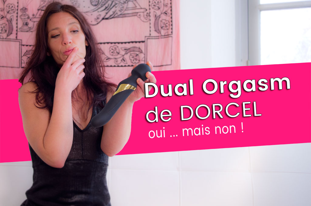 Dual Orgasm de Dorcel, la main qui brille