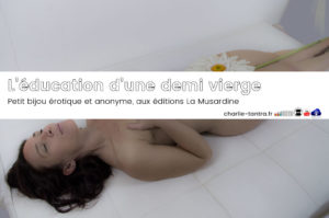 Read more about the article L'éducation d'une demi vierge – bijou érotique