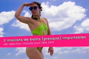 Sélection micro bikini 2019 attention c'est du bio !