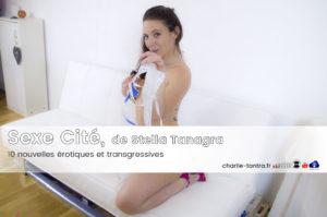 Sexe cité de Stella Tanagra, la transgression