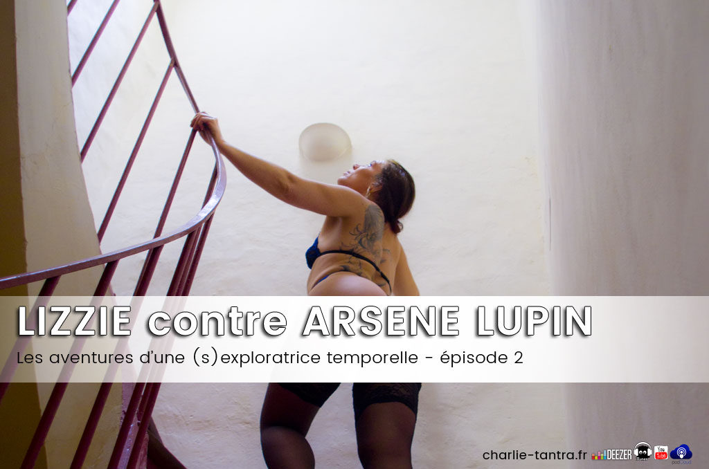 lizzie-contre-arsene-lupin-podcast
