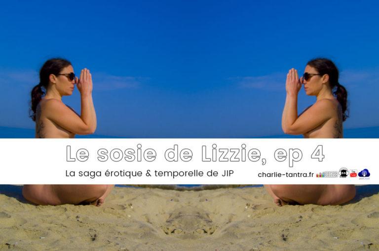 Lizzie explore le temps et elle aime ça ! – ep 4