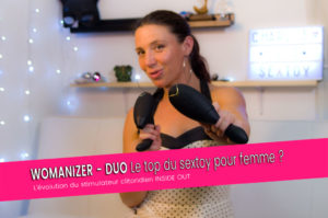 DUO de  Womanizer sextoy clitoridien ultime ? Orgasmisation