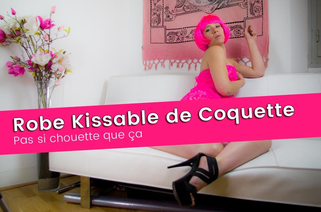 Kissable, la robe hot de chez Coquette