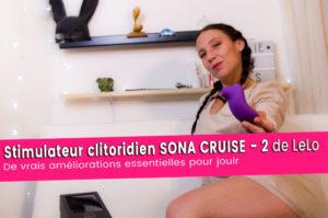 SONA CRUISE 2 stimulateur clitoridien, de vrais améliorations