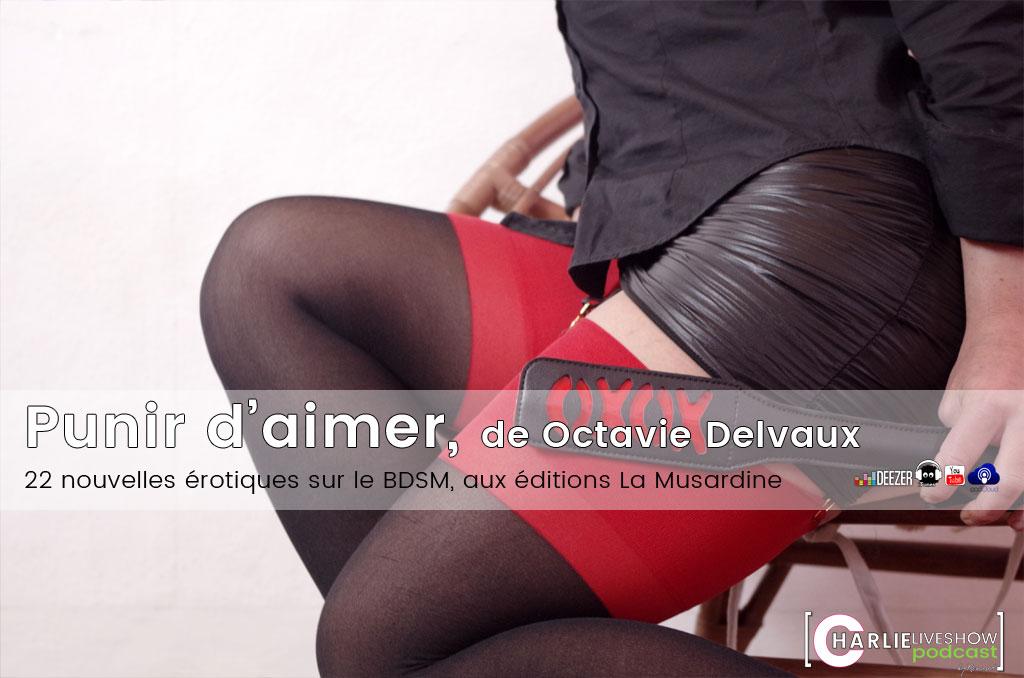 punir-d-aimer-octavie-delvaux-podcast
