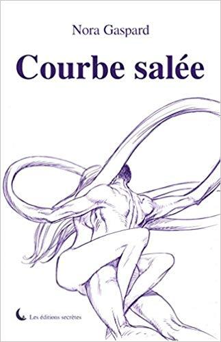 nora-gaspard-courbe-salee-livre-erotique