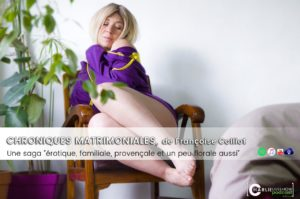Chroniques Matrimoniales, Françoise Colliot, la saga érotique