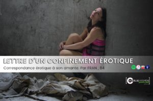 Le confinement érotique de Fran_84 – podcast