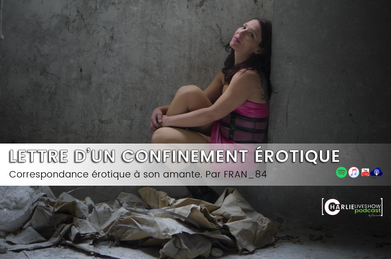 Le confinement érotique de Fran_84 – podcast