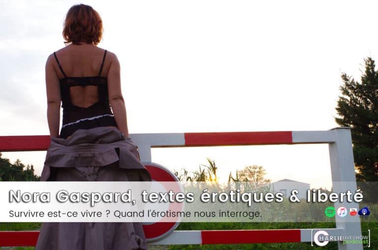 Nora Gaspard, F(r)ictions et autres textes érotiques, la liberté en question