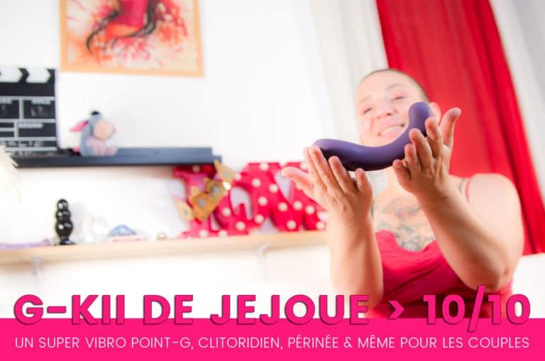 G-Kii de JeJoue, le super sextoy vibrant pour TOUS, même les couples ! 9+/10