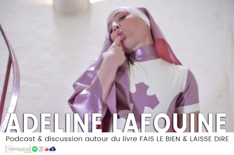 Ma rencontre d'Adeline Lafouine – Podcast de son livre témoignage