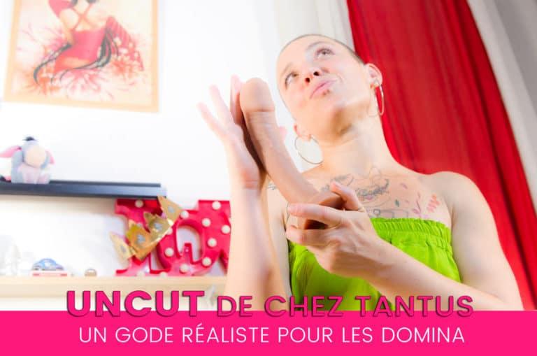 Test du gode réaliste UNCUT de Tantus, harnais & strapon 6/10