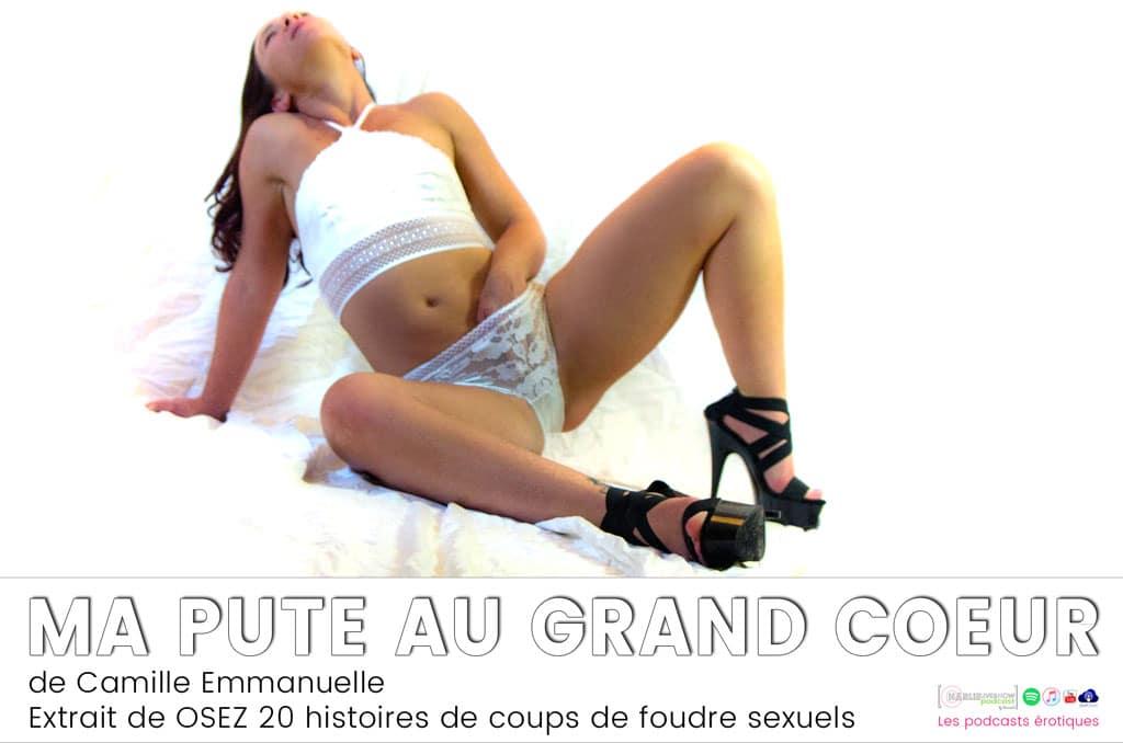 Camille-Emmanuelle-podcast-20-histoires-de-coups-de-foudre-sexuels
