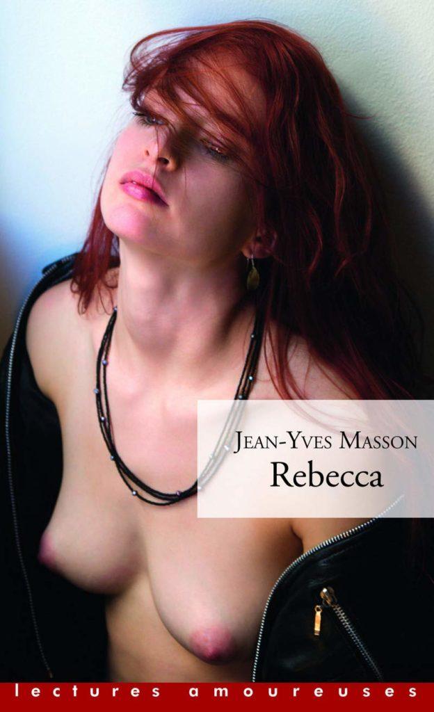 rebecca-jean-yves-masson-roman-porno
