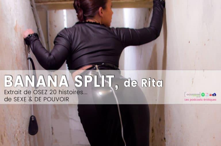 Banana Split – Osez 20 histoires de sexe et de pouvoir