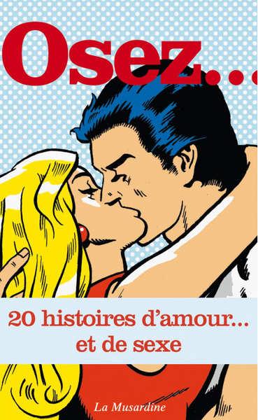 osez-20-histoires-d-amour-et-de-sexe-podcast