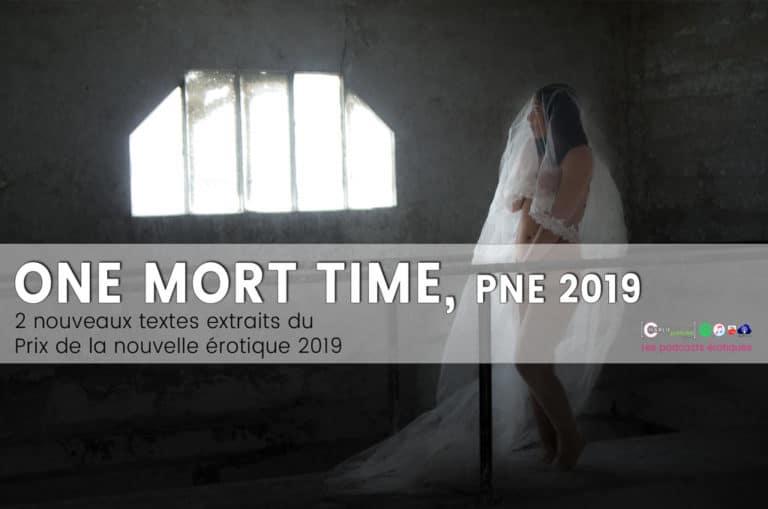 One mort time. Podcast du prix de la Nouvelle Érotique 2019