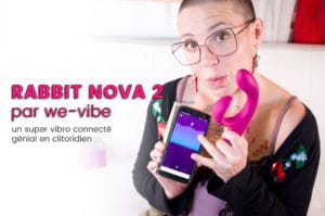 NOVA 2 par We-vibe, le super rabbit connecté et jouissif