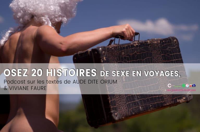 Osez 20 histoires de sexe en voyage – nouvelles érotiques