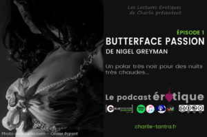 Butterface Passion, de Nigel Greyman. Roman érotique & noir