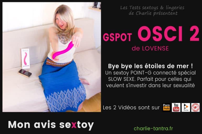 OSCI 2 Lovense, le sextoy connecté spécial point-G. Vive le slow sexe