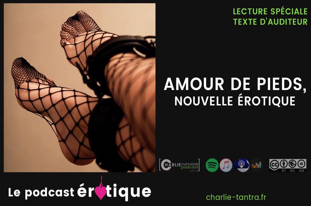 nouvelle-erotique-amour-de-pieds-fetichisme-podcast
