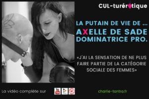 Read more about the article aXelle de sade, devenir domina ça a changé ta vie ? Métier de TDS – 2