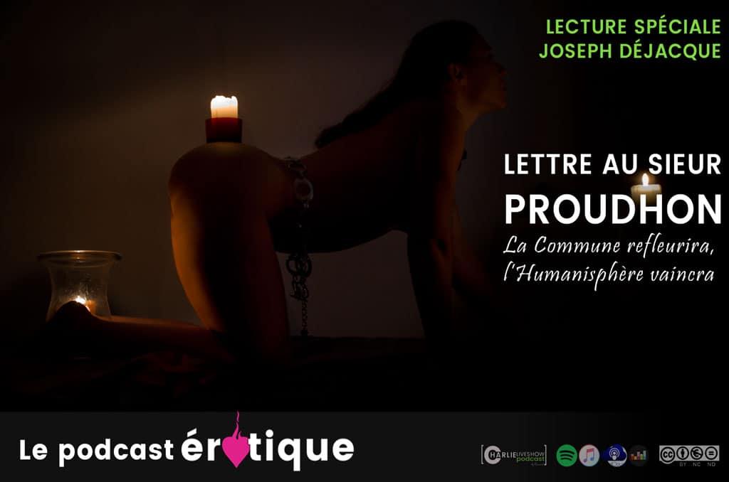 podcast-erotique-joseph-dejacque-lettre-a-proudhon