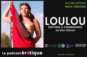 Loulou, de Max Obione. La vie érotique d'une pute Communarde