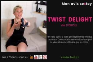 Read more about the article TWIST DELIGHT Dorcel. Vibro triple effet  =  Orgasme intégral