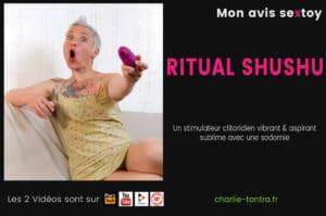 Read more about the article RITUAL SHUSHU le stimulateur clitoridien qui aime la sodomie