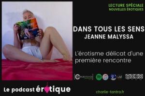 Read more about the article Dans tous les sens, nouvelles érotiques de Jeanne Malysa